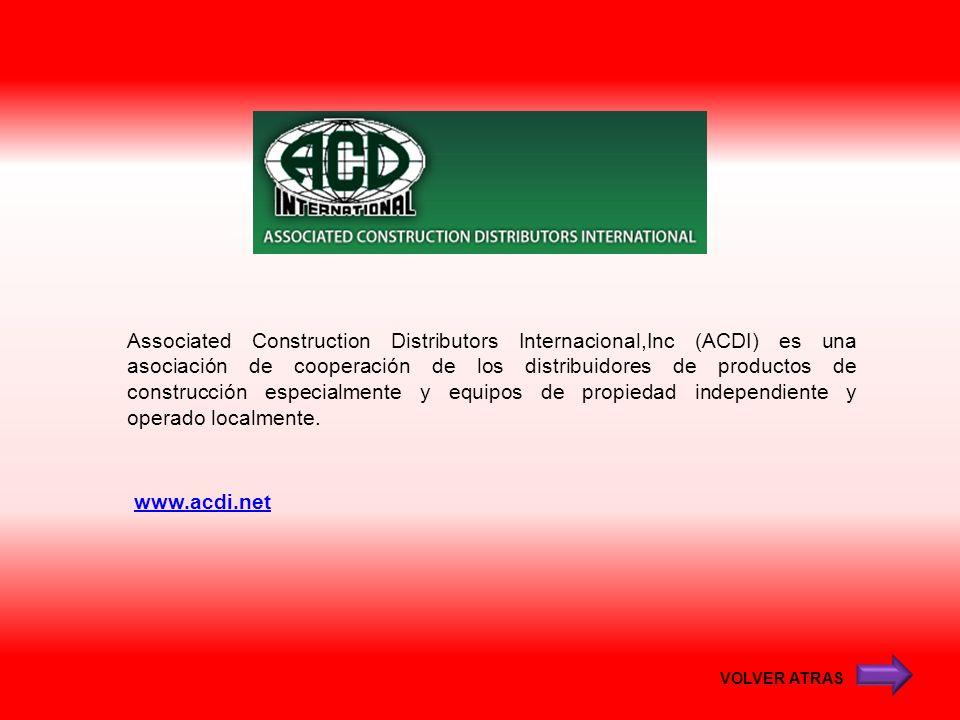 www.acdi.net Associated Construction Distributors Internacional,Inc (ACDI) es una asociación de cooperación de los distribuidores de productos de cons