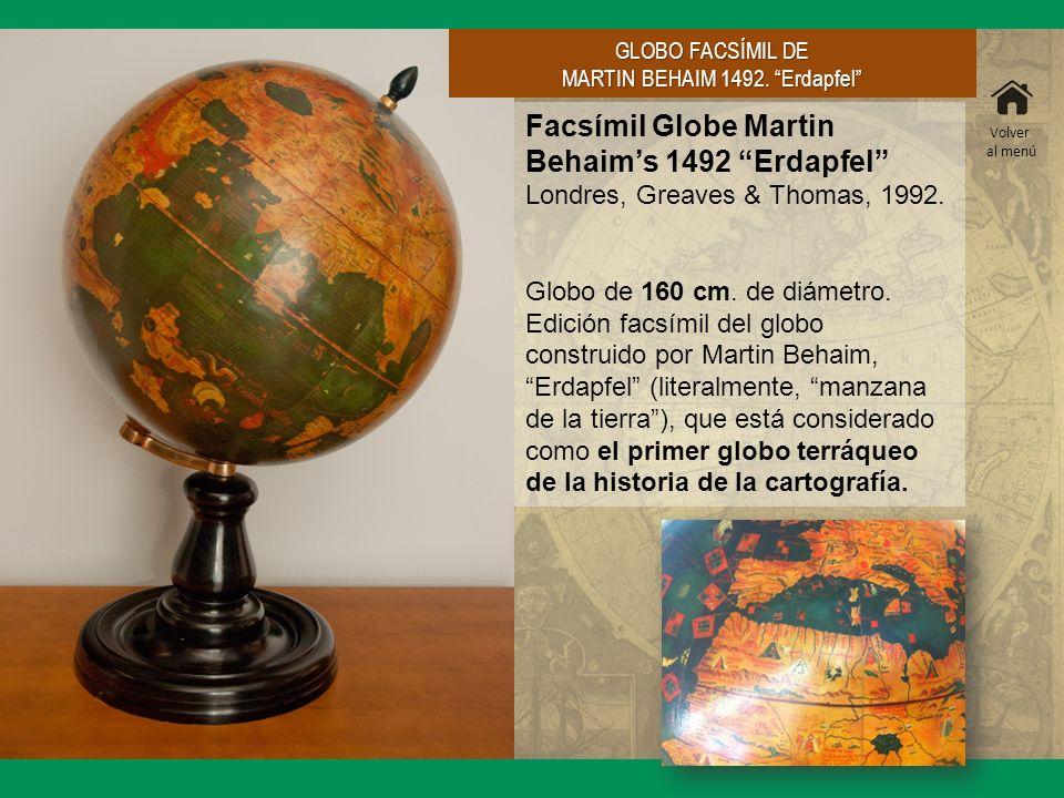 Facsímil Globe Martin Behaims 1492 Erdapfel Londres, Greaves & Thomas, 1992. Globo de 160 cm. de diámetro. Edición facsímil del globo construido por M