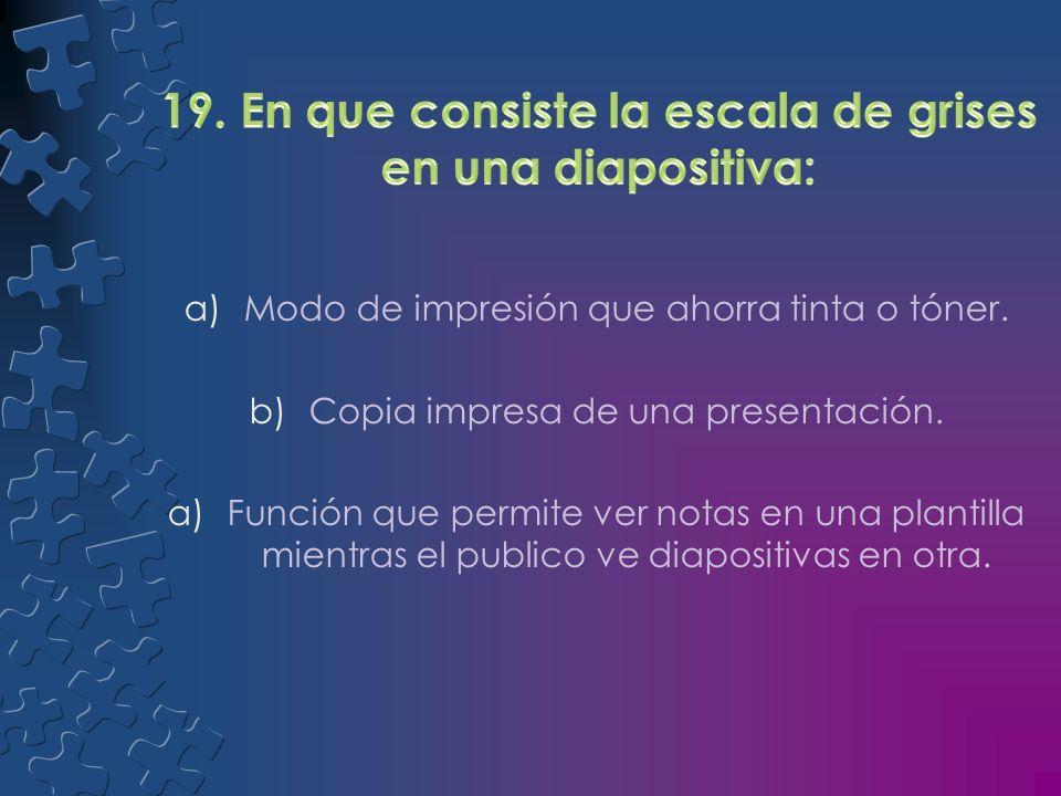 a)Distancia a partir del borde izquierdo de un marcador de posición. b)Pequeña imagen de una diapositiva. a)Esquema de colores complementarios.