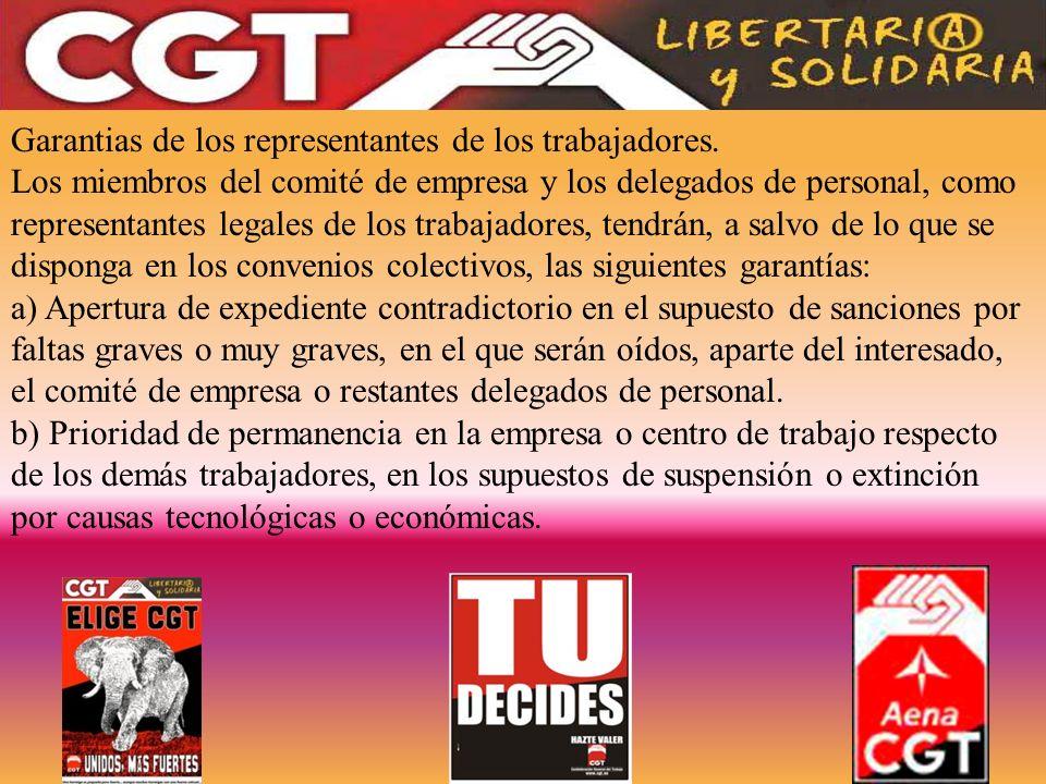 Garantias de los representantes de los trabajadores. Los miembros del comité de empresa y los delegados de personal, como representantes legales de lo