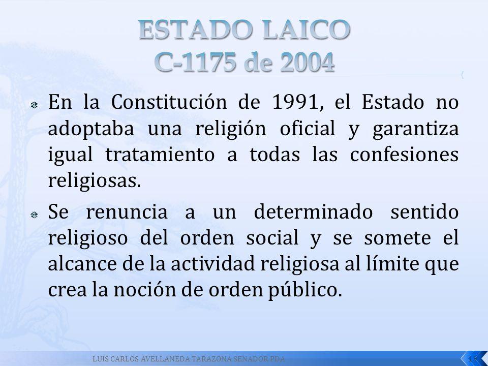 En la Constitución de 1991, el Estado no adoptaba una religión oficial y garantiza igual tratamiento a todas las confesiones religiosas. Se renuncia a