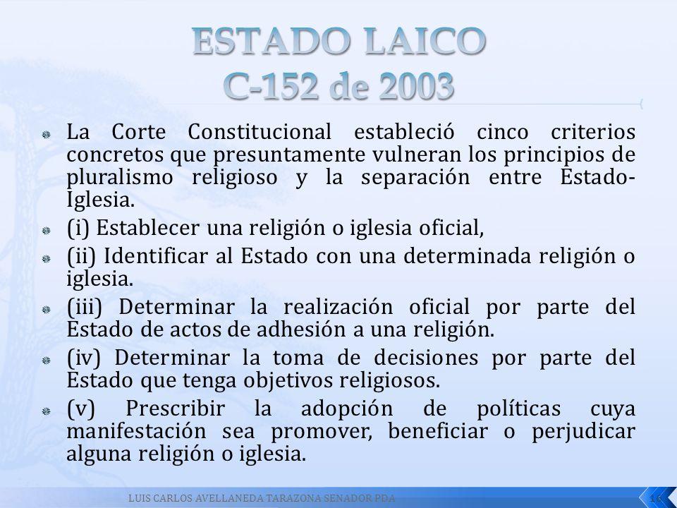 La Corte Constitucional estableció cinco criterios concretos que presuntamente vulneran los principios de pluralismo religioso y la separación entre E