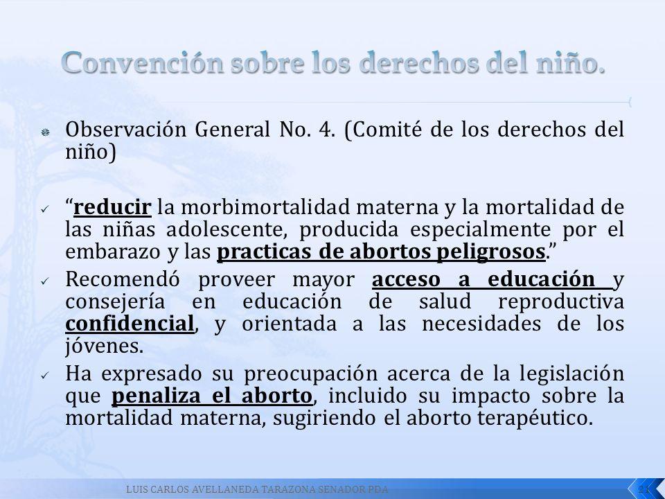 Observación General No. 4. (Comité de los derechos del niño) reducir la morbimortalidad materna y la mortalidad de las niñas adolescente, producida es