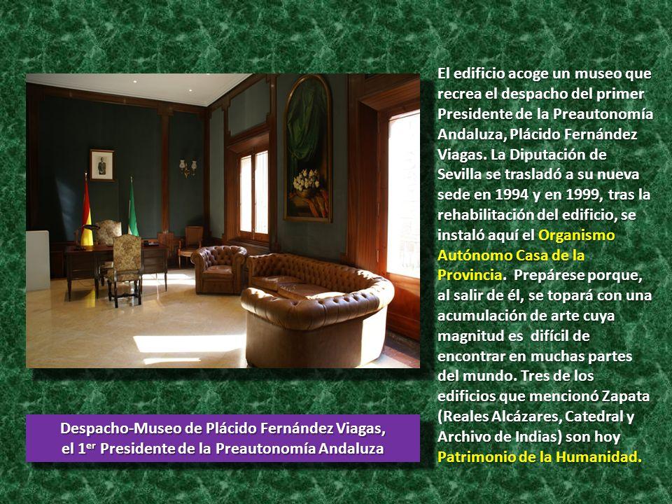 Despacho-Museo de Plácido Fernández Viagas, el 1 er Presidente de la Preautonomía Andaluza El edificio acoge un museo que recrea el despacho del prime