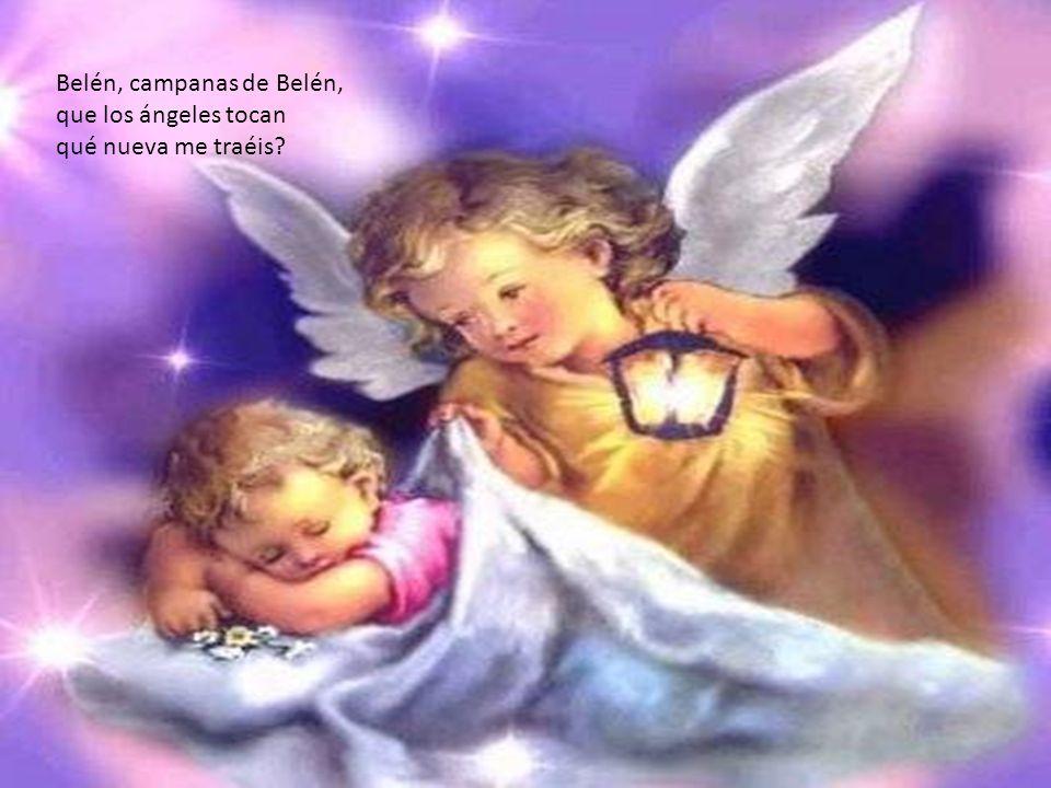 le llevo al niño que nace como a Dios mi corazón