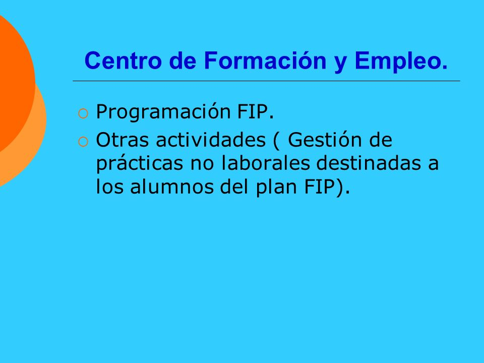 Servicios de Orientación Laboral.