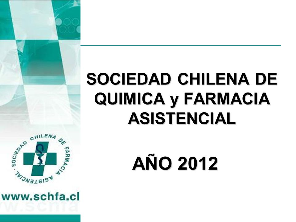 SOCIEDAD CHILENA DE QUIMICA y FARMACIA ASISTENCIAL AÑO 2012