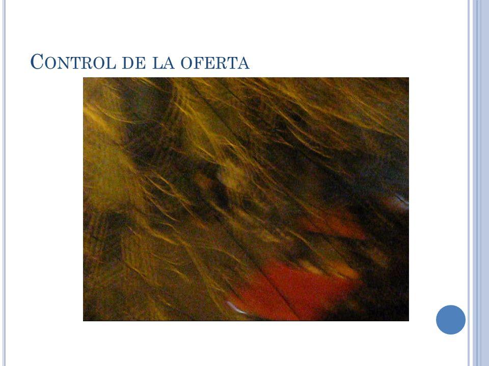 C ONTROL DE LA OFERTA