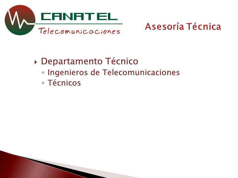 Departamento Técnico Ingenieros de Telecomunicaciones Técnicos