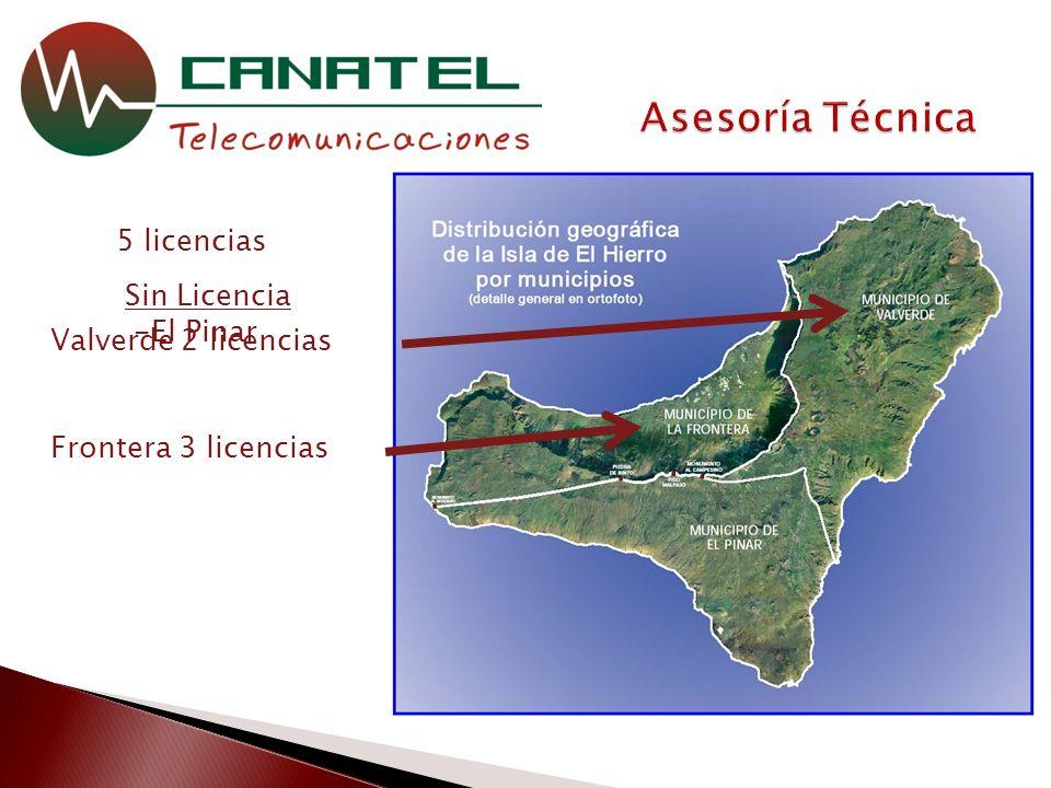 5 licencias Sin Licencia -El Pinar Valverde 2 licencias Frontera 3 licencias