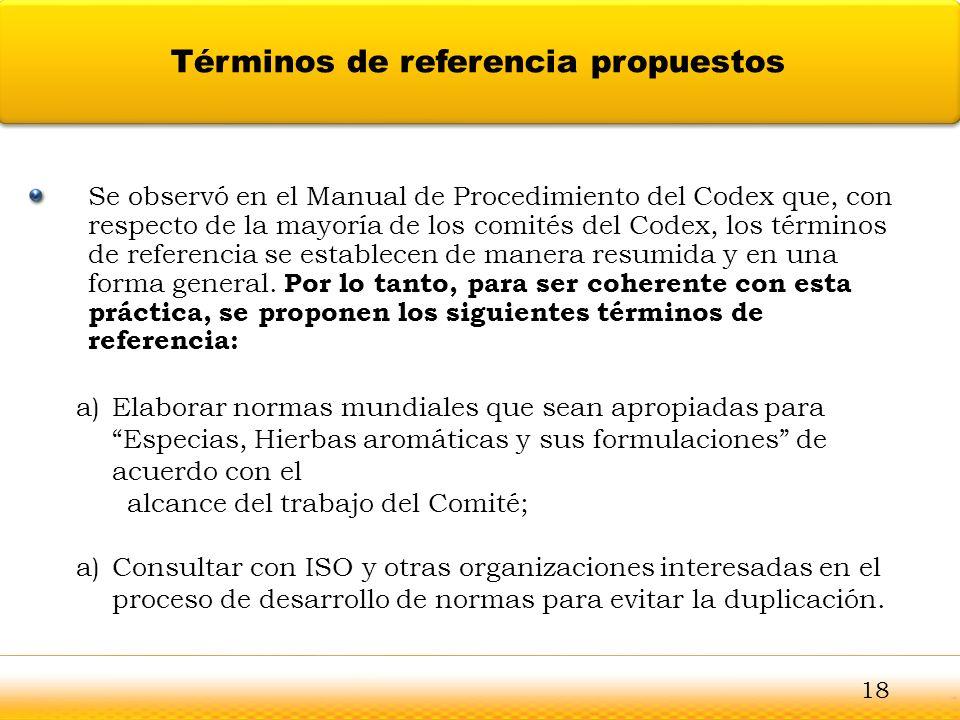 Guntur Se observó en el Manual de Procedimiento del Codex que, con respecto de la mayoría de los comités del Codex, los términos de referencia se esta