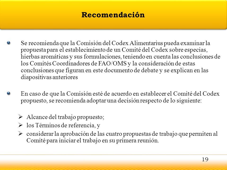Guntur Se recomienda que la Comisión del Codex Alimentarius pueda examinar la propuesta para el establecimiento de un Comité del Codex sobre especias,
