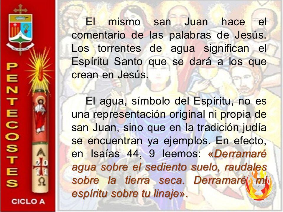 Con la explicación del evangelista, el lector se sitúa en un segundo tiempo de inteligencia y comprende cuál es el objeto de la promesa de Jesús. En e