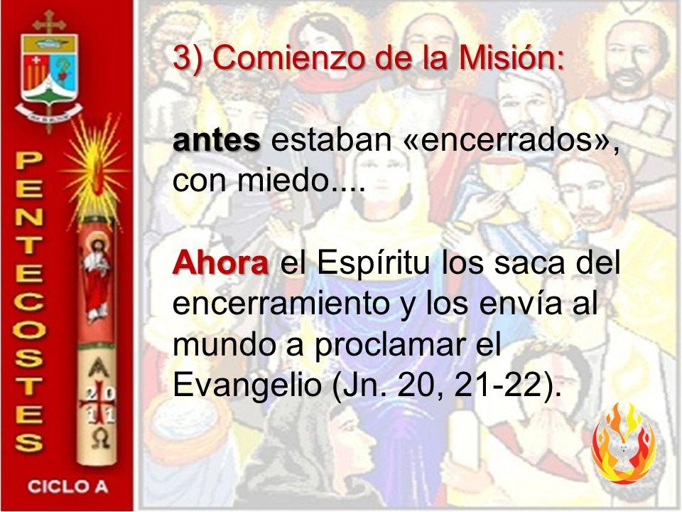 2) Nacimiento de la Iglesia: antes antes eran «grupo» pero no verdadera «comunidad», y se dispersaron a partir del hecho de la muerte de Jesús: unos s