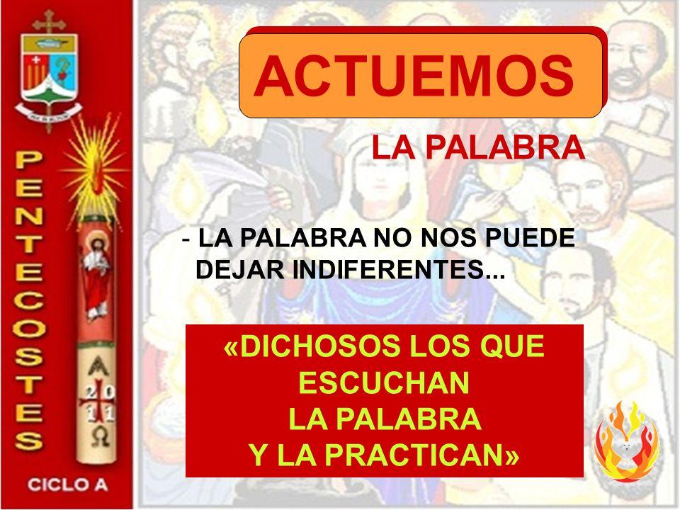 Relación con la Eucaristía El relato de Pentecostés es lo que ocurre en la celebración. Reunidos en torno de Jesús los hijos de adopción damos gracias