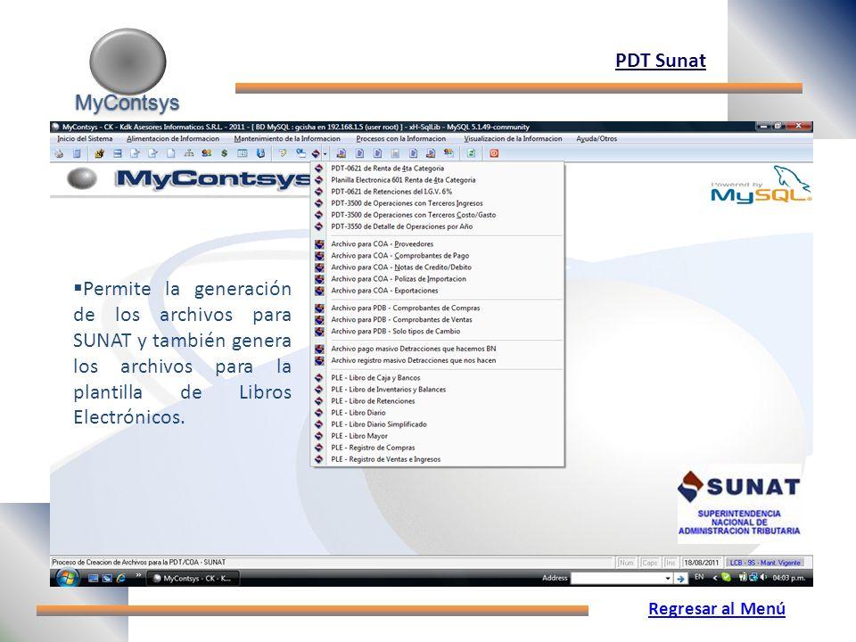 MyContsys MyContsys PDT Sunat Permite la generación de los archivos para SUNAT y también genera los archivos para la plantilla de Libros Electrónicos.