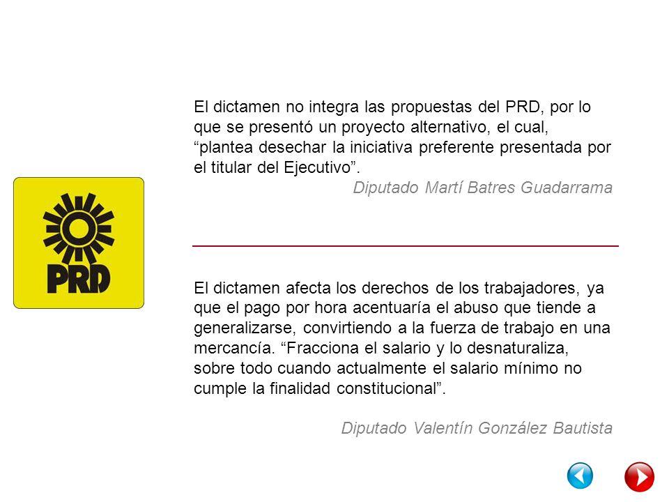 El dictamen no integra las propuestas del PRD, por lo que se presentó un proyecto alternativo, el cual, plantea desechar la iniciativa preferente presentada por el titular del Ejecutivo.