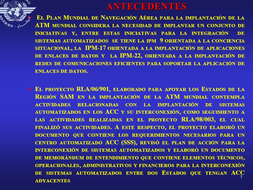 ACTIVIDADES REGIONALES DE AUTOMATIZACION CHILE ACC ADJ PLANES DE VUELOVIGILANCIA NIVELES DE INTERCONEXION 123412345 SANTIAGO ANTOFAGASTA AA PUERTO MONTT AA MENDOZA P*A A PACIFICOAA ANTOFAGASTA SANTIAGOAA CORDOBAP*A A LA PAZAA LIMAP*A A PACIFICOAA PUNTA ARENAS PUERTO MONTTAA COM RIVADAVIAAA PUERTO MONTT PUNTA ARENASAA COM RIVADAVIAAA EZEIZAAA SANTIAGOAA