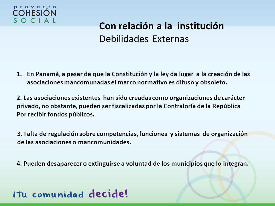 1.En Panamá, a pesar de que la Constitución y la ley da lugar a la creación de las asociaciones mancomunadas el marco normativo es difuso y obsoleto.