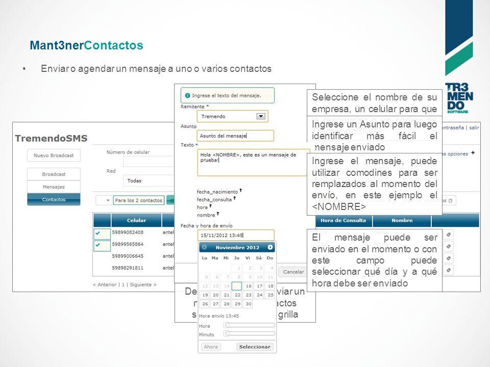 Mant3nerContactos Agrupar varios contactos bajo una misma etiqueta facilita el envío masivo no teniendo que seleccionar uno a uno los contactos al momento del envío Etiquetar permite dar un nombre a un grupo de usuarios para identificarlos todos juntos