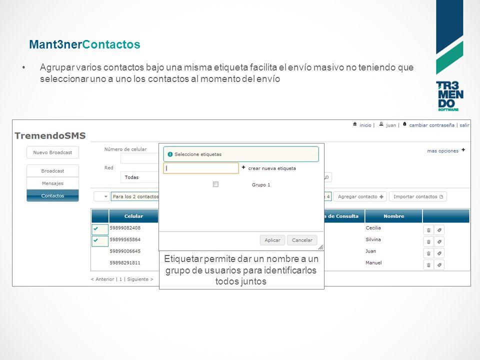 Mant3nerContactos Ingrese los contactos de a uno o mantenga sus datos Ingrese o modifique los datos de un contacto