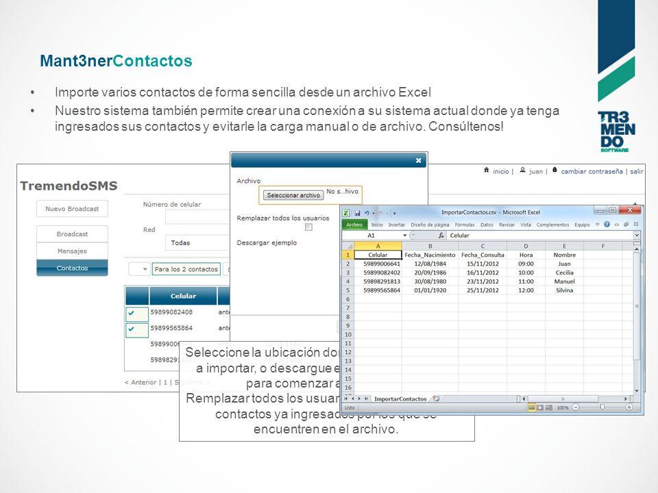 Mant3nerContactos Importe varios contactos de forma sencilla desde un archivo Excel Seleccione la ubicación donde se ubica el archivo a importar, o descargue el archivo de ejemplo para comenzar a completar.
