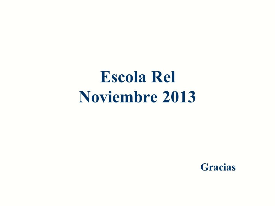 Escola Rel Noviembre 2013 Gracias