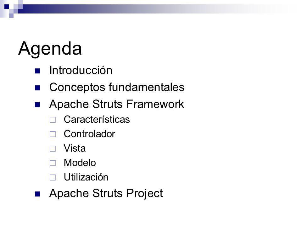 Apache Struts Framework (…) Facilita y soporta la construcción de la interfaz de la aplicación utilizando un conjunto de tags predefinidos.