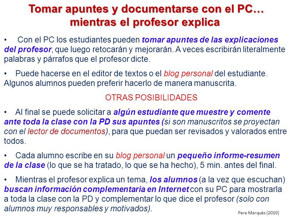 Tomar apuntes y documentarse con el PC… mientras el profesor explica Tomar apuntes y documentarse con el PC… mientras el profesor explica Con el PC lo