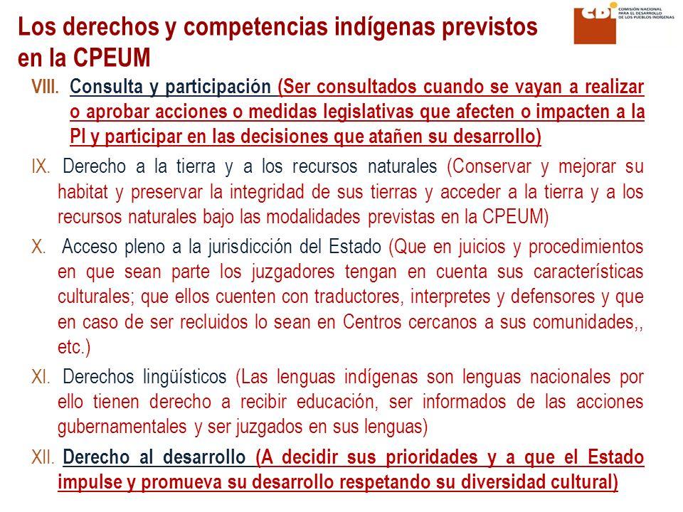 VIII. Consulta y participación (Ser consultados cuando se vayan a realizar o aprobar acciones o medidas legislativas que afecten o impacten a la PI y