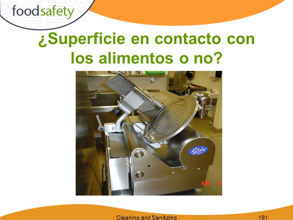Cleaning and Sanitizing191 ¿Superficie en contacto con los alimentos o no?