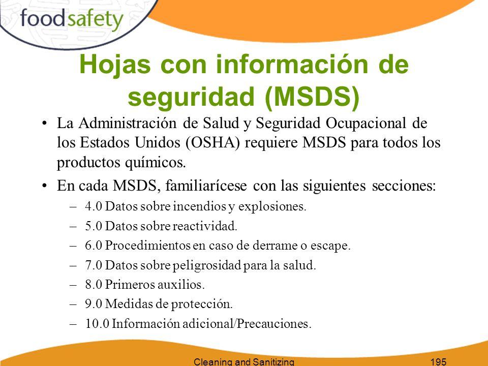 Cleaning and Sanitizing195 Hojas con información de seguridad (MSDS) La Administración de Salud y Seguridad Ocupacional de los Estados Unidos (OSHA) r