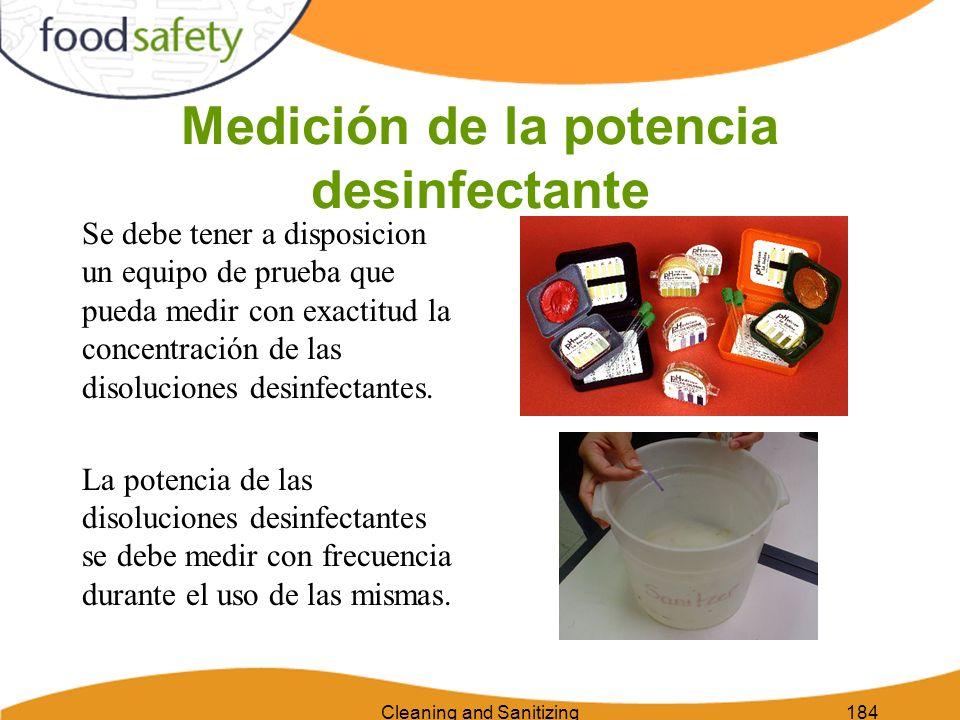Cleaning and Sanitizing184 Medición de la potencia desinfectante Se debe tener a disposicion un equipo de prueba que pueda medir con exactitud la conc