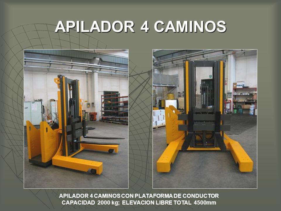 APILADOR 4 CAMINOS APILADOR 4 CAMINOS CON PLATAFORMA DE CONDUCTOR CAPACIDAD 2000 kg; ELEVACION LIBRE TOTAL 4500mm