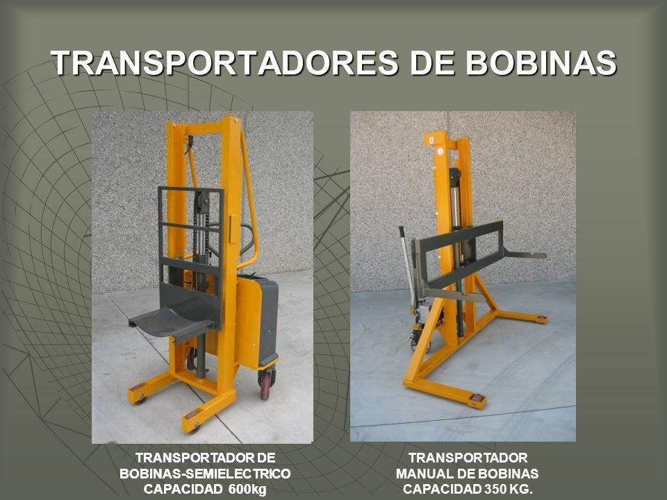 TRANSPORTADORES DE BOBINAS TRANSPORTADOR DE BOBINAS-SEMIELECTRICO CAPACIDAD 600kg TRANSPORTADOR MANUAL DE BOBINAS CAPACIDAD 350 KG.