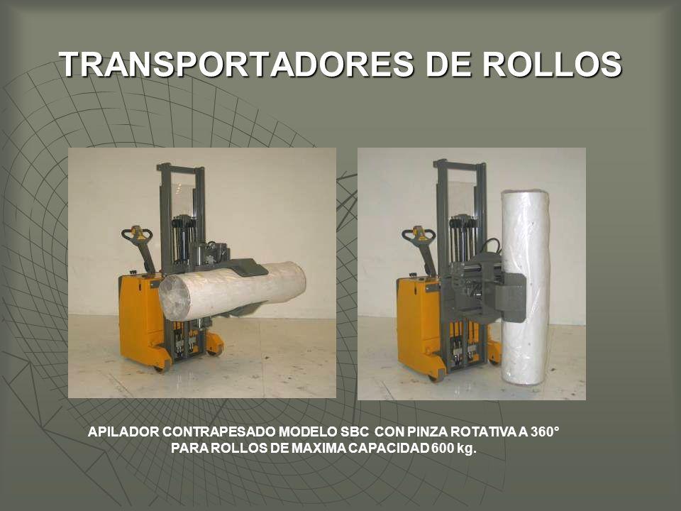 TRANSPORTADORES DE ROLLOS APILADOR CONTRAPESADO MODELO SBC CON PINZA ROTATIVA A 360° PARA ROLLOS DE MAXIMA CAPACIDAD 600 kg.