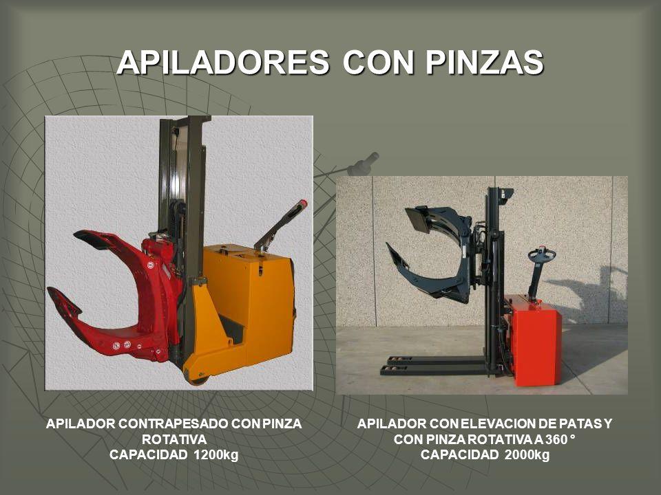 APILADORES CON PINZAS APILADOR CONTRAPESADO CON PINZA ROTATIVA CAPACIDAD 1200kg APILADOR CON ELEVACION DE PATAS Y CON PINZA ROTATIVA A 360 ° CAPACIDAD 2000kg