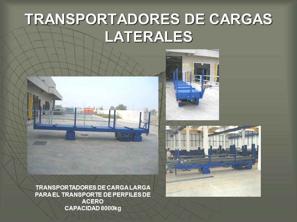 TRANSPORTADORES DE CARGAS LATERALES TRANSPORTADORES DE CARGA LARGA PARA EL TRANSPORTE DE PERFILES DE ACERO CAPACIDAD 8000kg