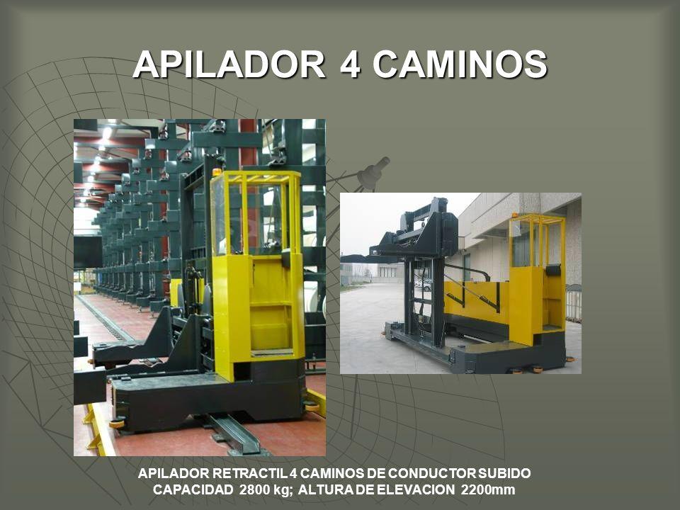 APILADOR 4 CAMINOS APILADOR RETRACTIL 4 CAMINOS DE CONDUCTOR SUBIDO CAPACIDAD 2800 kg; ALTURA DE ELEVACION 2200mm