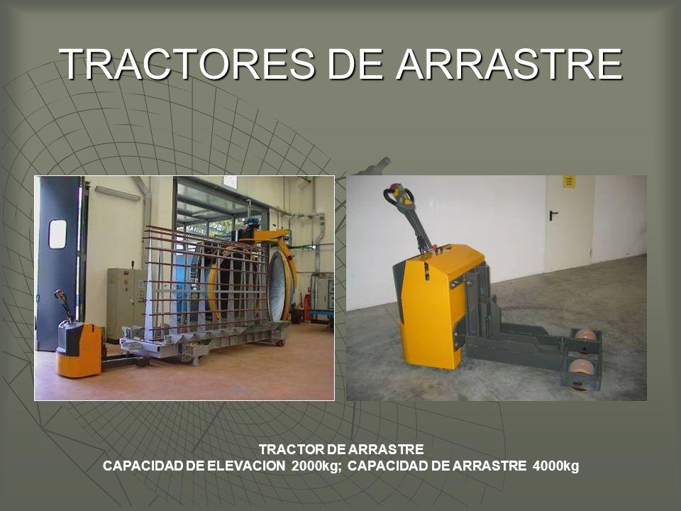 TRACTORES DE ARRASTRE TRACTOR DE ARRASTRE CAPACIDAD DE ELEVACION 2000kg; CAPACIDAD DE ARRASTRE 4000kg