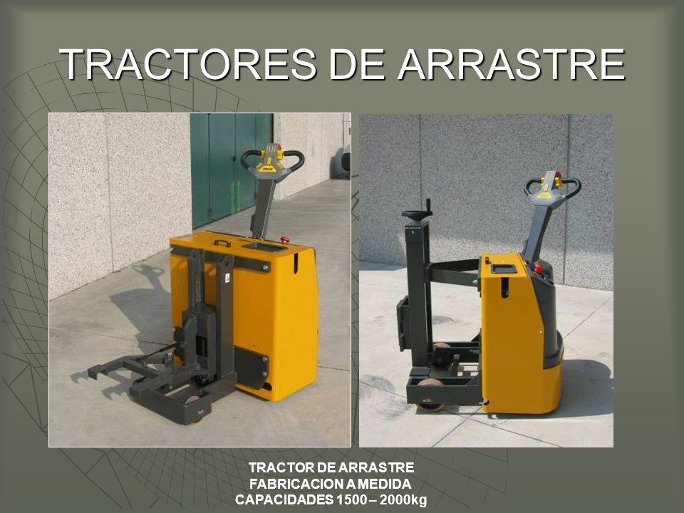 TRACTORES DE ARRASTRE TRACTOR DE ARRASTRE FABRICACION A MEDIDA CAPACIDADES 1500 – 2000kg