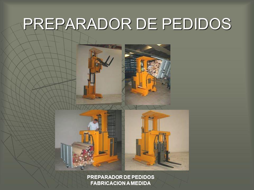 PREPARADOR DE PEDIDOS FABRICACION A MEDIDA