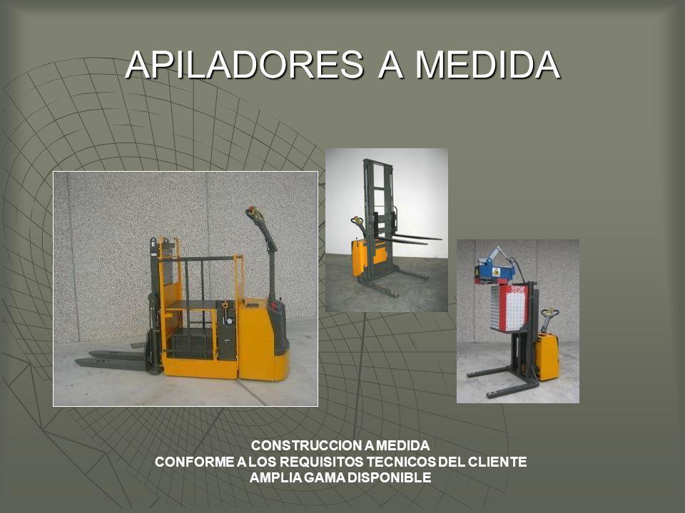 APILADORES A MEDIDA CONSTRUCCION A MEDIDA CONFORME A LOS REQUISITOS TECNICOS DEL CLIENTE AMPLIA GAMA DISPONIBLE