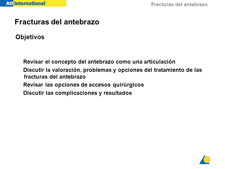 Fracturas del antebrazo Enclavado intramedular: lesión patológica / fractura