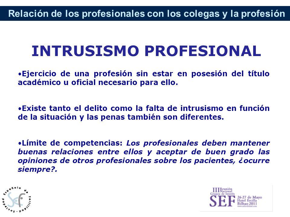 Relación de los profesionales con los colegas y la profesión Ejercicio de una profesión sin estar en posesión del título académico u oficial necesario