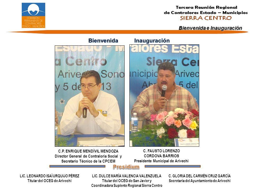 Bienvenida e Inauguración C.FAUSTO LORENZO CORDOVA BARRIOS Presidente Municipal de Arivechi LIC.