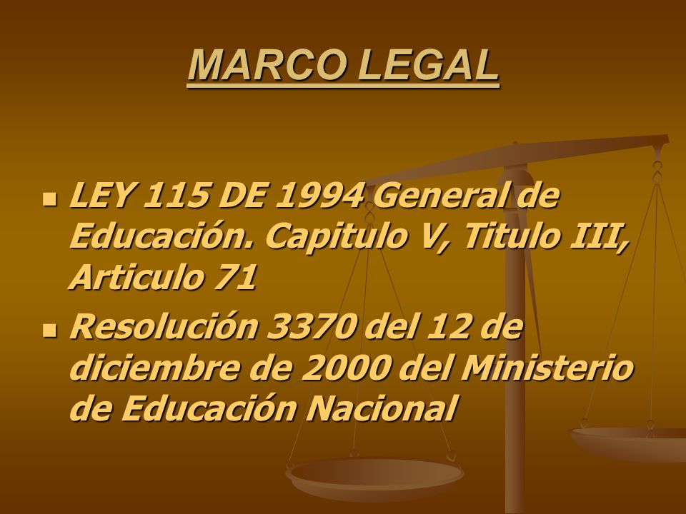 MARCO LEGAL LEY 115 DE 1994 General de Educación.