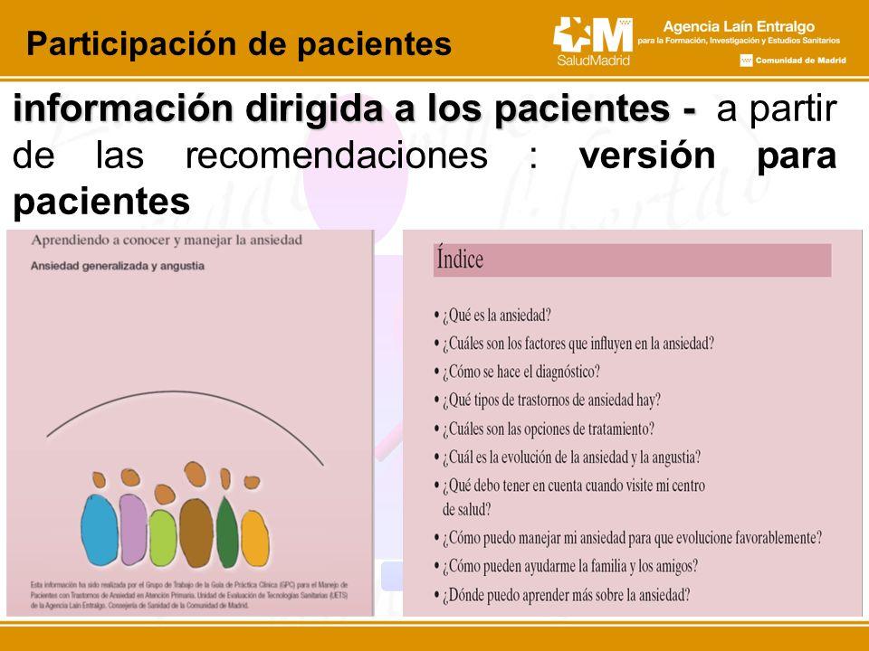 información dirigida a los pacientes - información dirigida a los pacientes - a partir de las recomendaciones : versión para pacientes Participación d