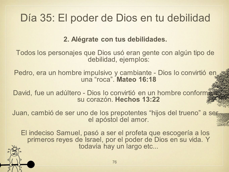 Día 35: El poder de Dios en tu debilidad 2.Alégrate con tus debilidades.