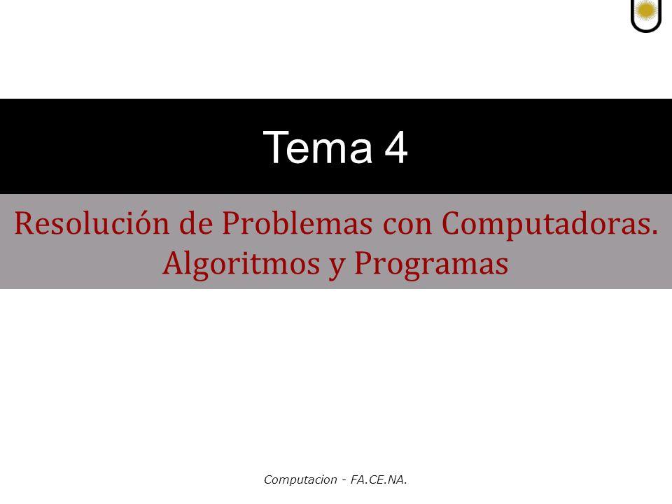 Computacion - FA.CE.NA.Resolución de Problemas con Computadoras.